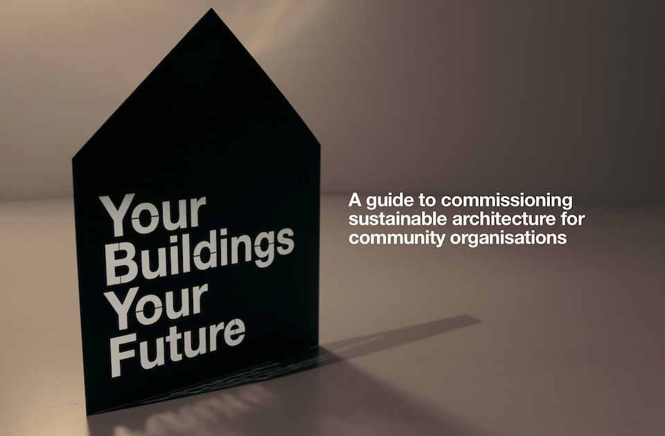 Your Buildings, Your Future